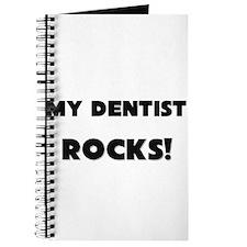 MY Dentist ROCKS! Journal
