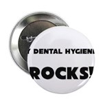 MY Dental Hygienist ROCKS! 2.25