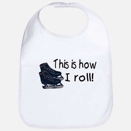 This Is How I Roll (Ice Skates) Bib