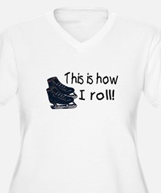 This Is How I Roll (Ice Skates) T-Shirt