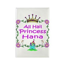All Hail Princess Hana Rectangle Magnet