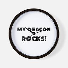MY Deacon ROCKS! Wall Clock