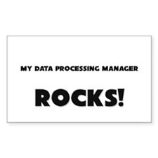 MY Data Processing Manager ROCKS! Decal