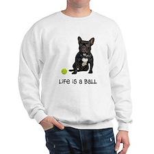 French Bulldog Life Sweatshirt