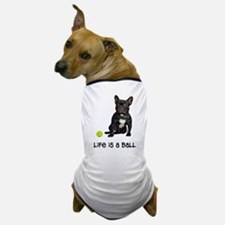 French Bulldog Life Dog T-Shirt