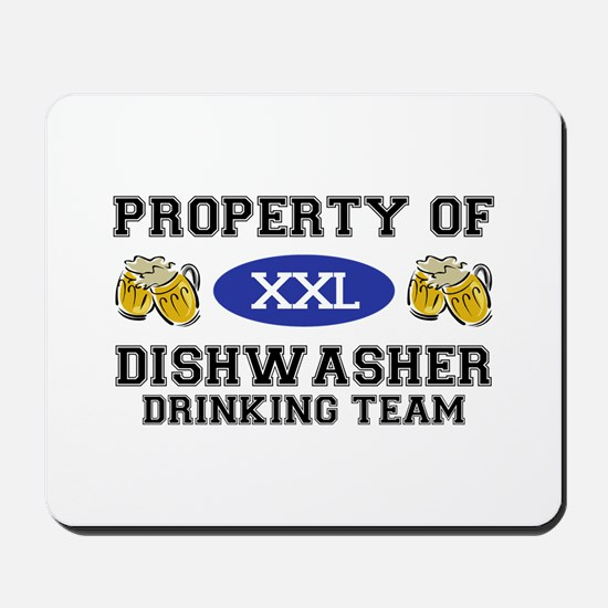 Property of Dishwasher Drinking Team Mousepad