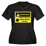 Caffeine Warning Office Worker Women's Plus Size V