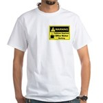 Caffeine Warning Office Worker White T-Shirt