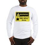 Caffeine Warning Office Worker Long Sleeve T-Shirt
