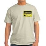 Caffeine Warning Office Worker Light T-Shirt