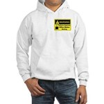 Caffeine Warning Office Worker Hooded Sweatshirt