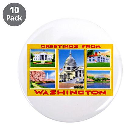 "Washington DC Greetings 3.5"" Button (10 pack)"