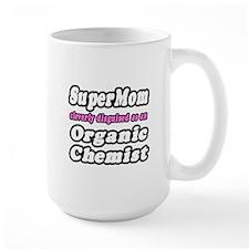 """SuperMom...Organic Chemist"" Mug"