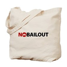No Auto Bailout Tote Bag