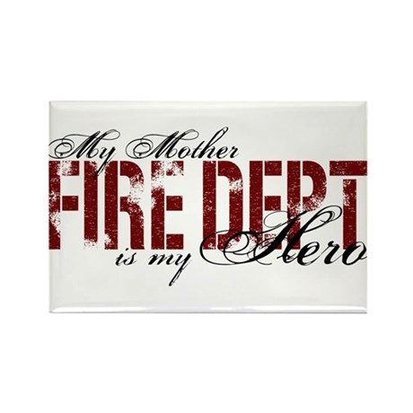 My Mother My Hero - Fire Dept Rectangle Magnet