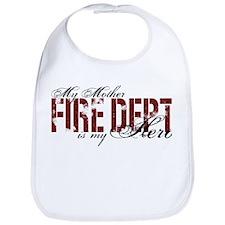 My Mother My Hero - Fire Dept Bib