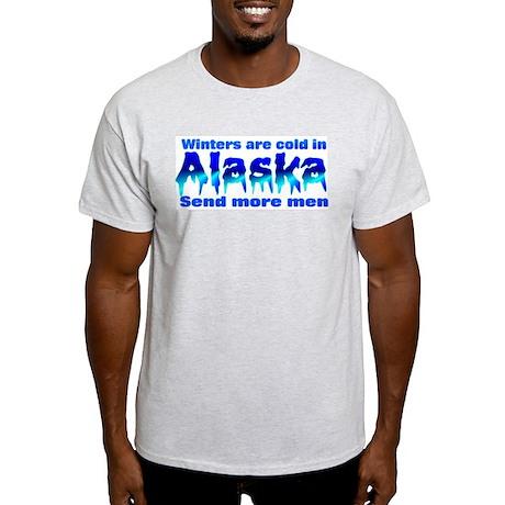 Cold in Alaska send men Ash Grey T-Shirt