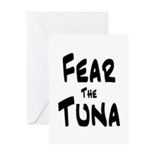 Fear the Tuna Greeting Card