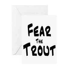 Fear the Trout Greeting Card