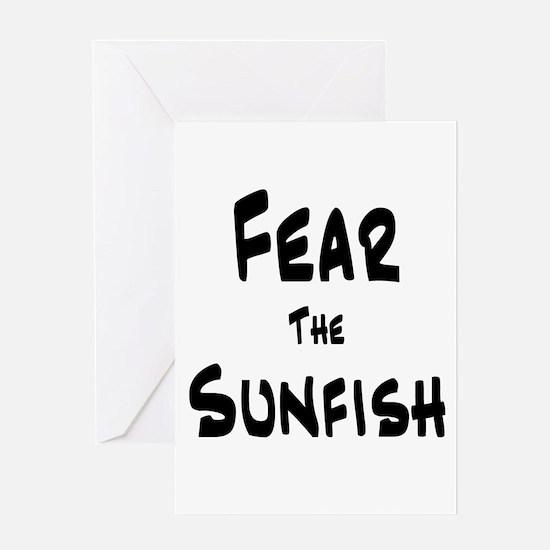 Fear the Sunfish Greeting Card