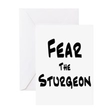 Fear the Sturgeon Greeting Card