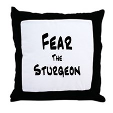 Fear the Sturgeon Throw Pillow