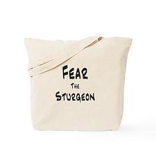 Fear the Sturgeon Tote Bag