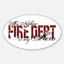 My Nephew My Hero - Fire Dept Oval Stickers