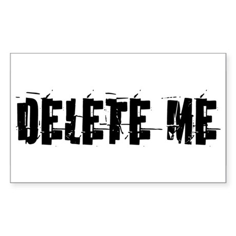 Delete Me Rectangle Sticker