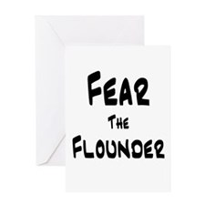 Fear the Flounder Greeting Card