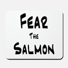 Fear the Salmon Mousepad
