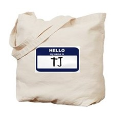 My Name is TJ Tote Bag
