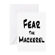 Fear the Mackerel Greeting Card