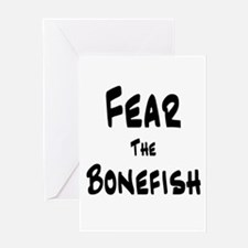 Fear the Bonefish Greeting Card