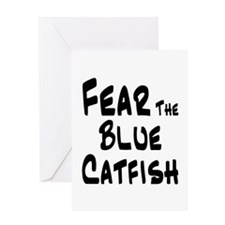 Fear the Blue Catfish Greeting Card