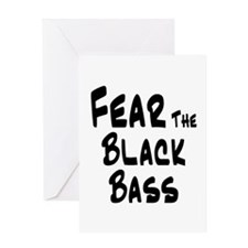 Fear the Black Bass Greeting Card