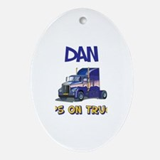 Dan Keeps on Truckin Oval Ornament