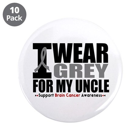 """I Wear Grey Uncle 3.5"""" Button (10 pack)"""