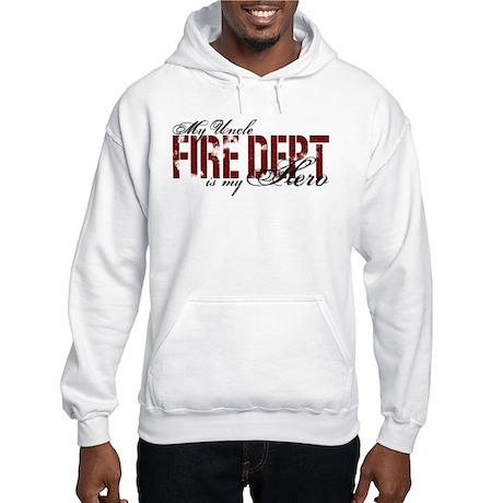 My Uncle My Hero - Fire Dept Hooded Sweatshirt