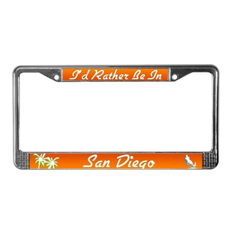 I'd Rather be in San Diego License Plate Frame