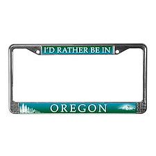 I'd Rather be in Oregon License Plate Frame