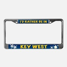 I'd Rather be in Key West License Plate Frame