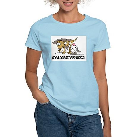 It's a dog eat dog world Women's Pink T-Shirt