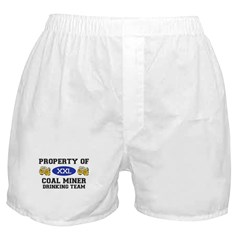 Property of Coal Miner Drinking Team Boxer Shorts