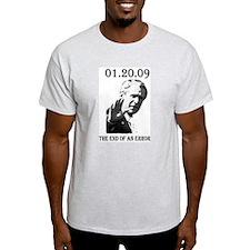 01-20-09 End of an Error T-Shirt