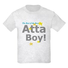 Atta Boy! T-Shirt