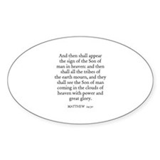 MATTHEW 24:30 Oval Decal