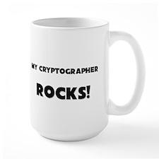 MY Cryptographer ROCKS! Mug