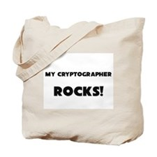 MY Cryptographer ROCKS! Tote Bag