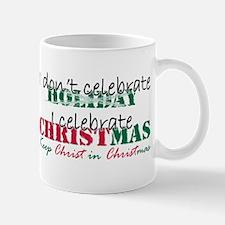 I celebrate Christmas Mug